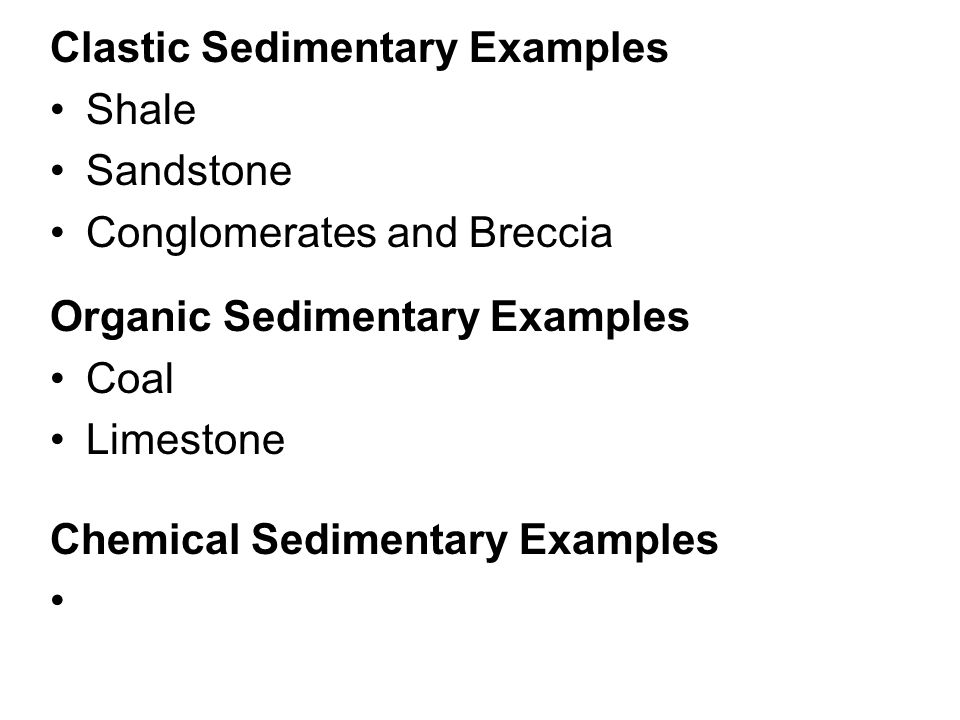 Clastic Sedimentary Examples
