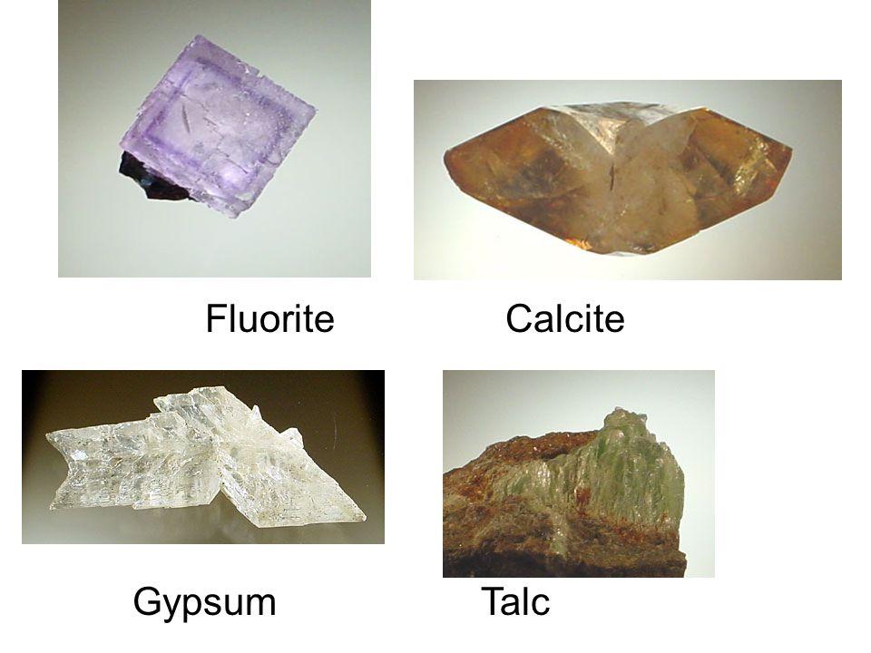 Fluorite Calcite Gypsum Talc