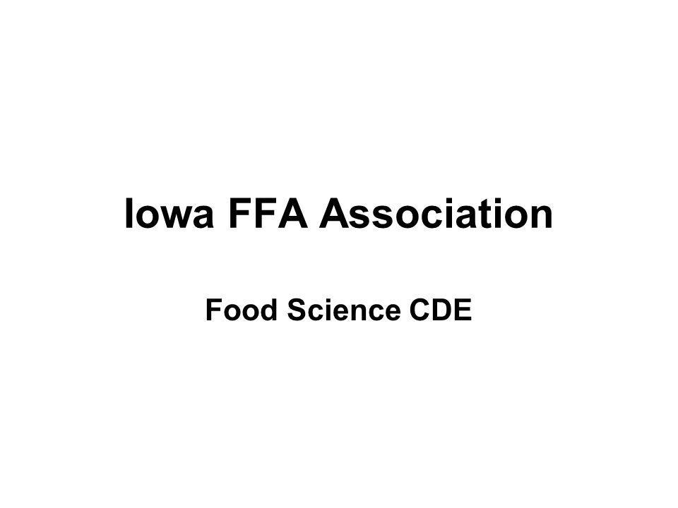 Iowa FFA Association Food Science CDE