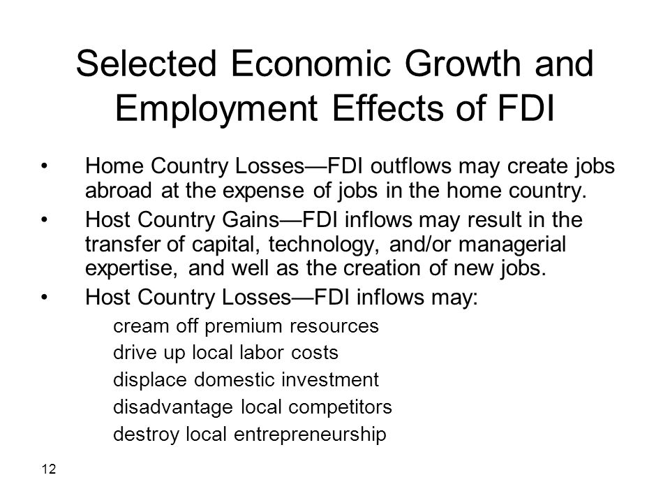Selected Economic Growth and Employment Effects of FDI