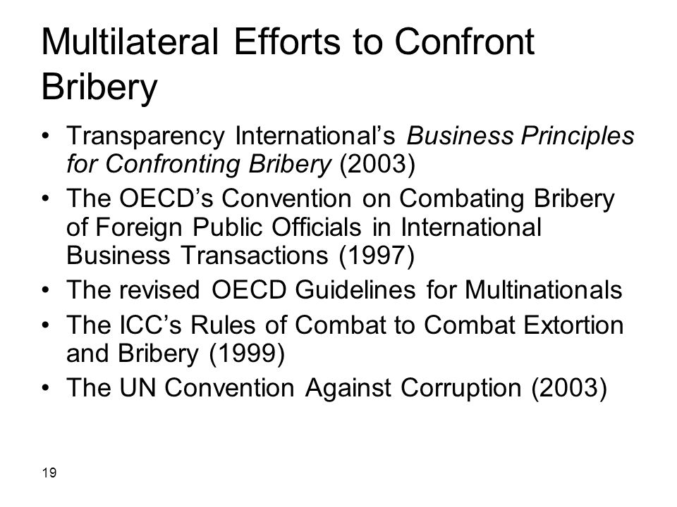 Multilateral Efforts to Confront Bribery