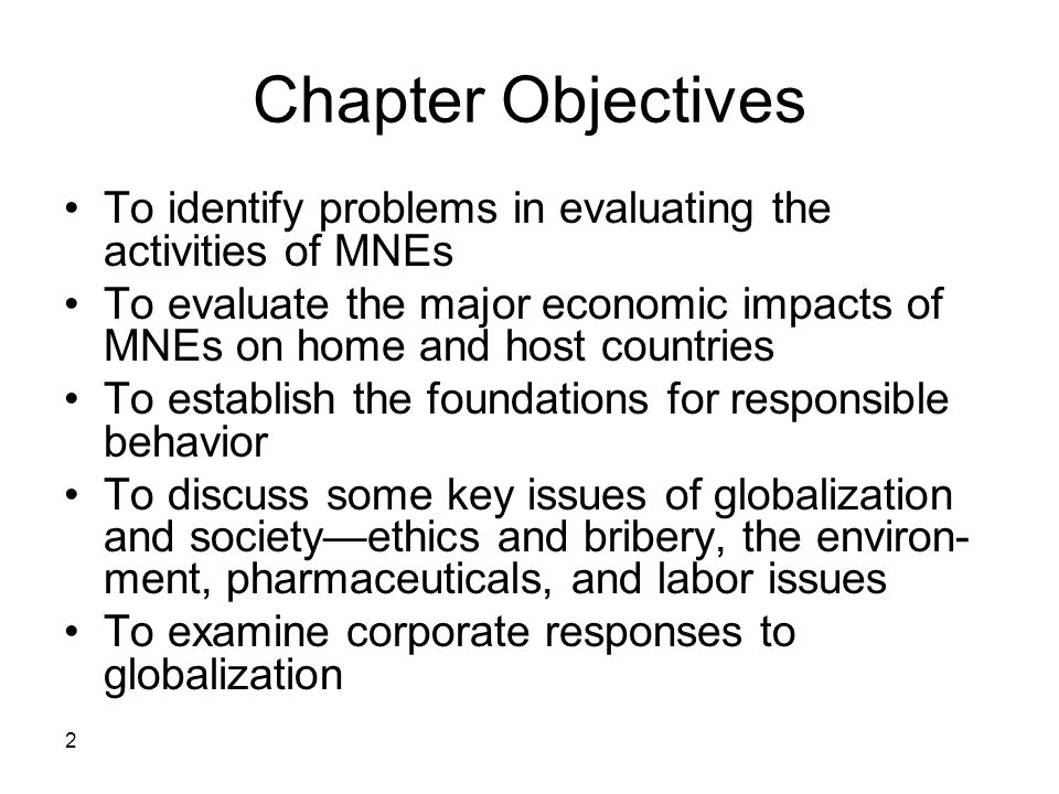 Chapter Objectives To identify problems in evaluating the activities of MNEs.