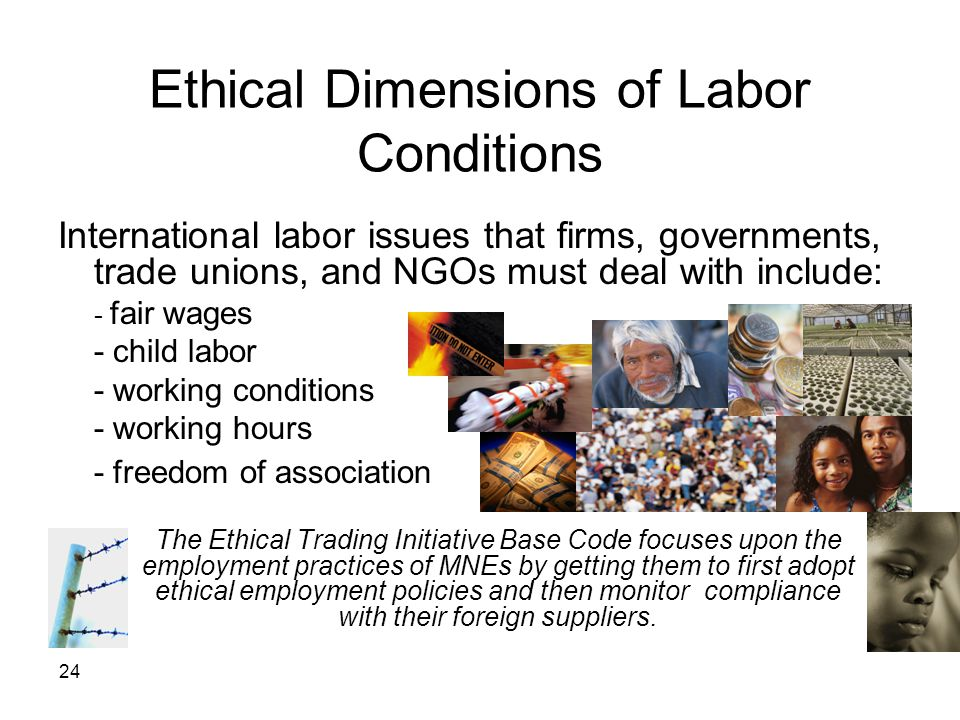 Ethical Dimensions of Labor Conditions