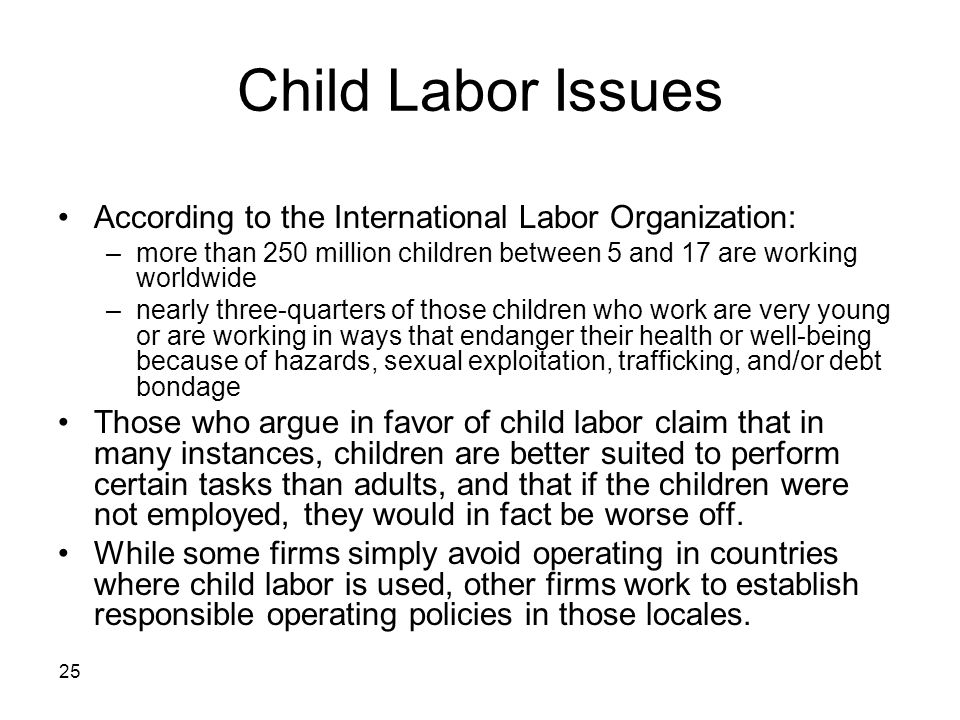 Child Labor Issues According to the International Labor Organization: