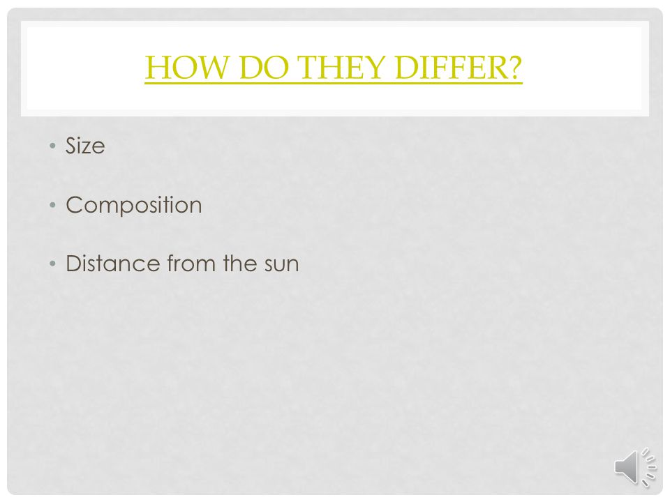 How Do They Differ Size Composition Distance from the sun