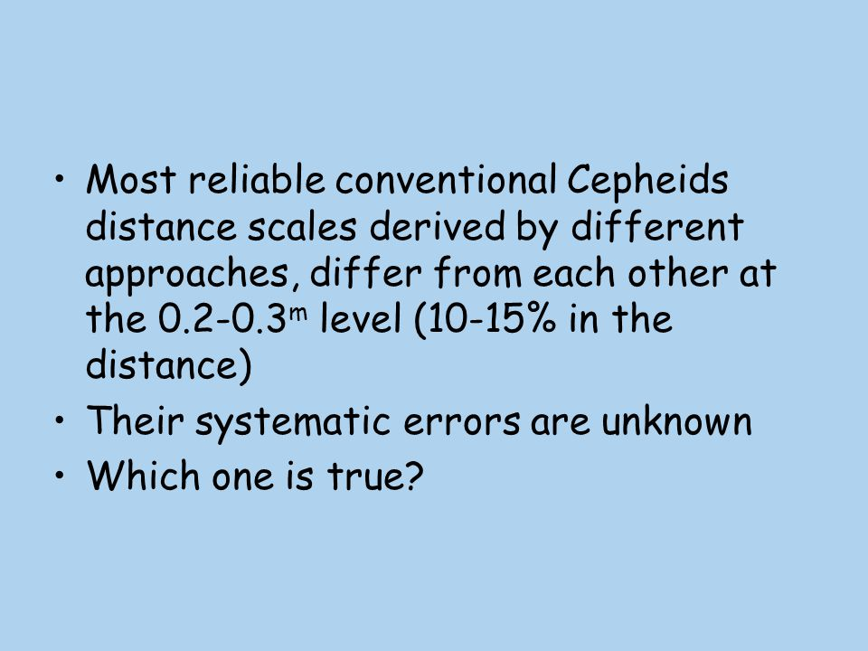 Most reliable conventional Cepheids distance scales derived by different approaches, differ from each other at the 0.2-0.3m level (10-15% in the distance)
