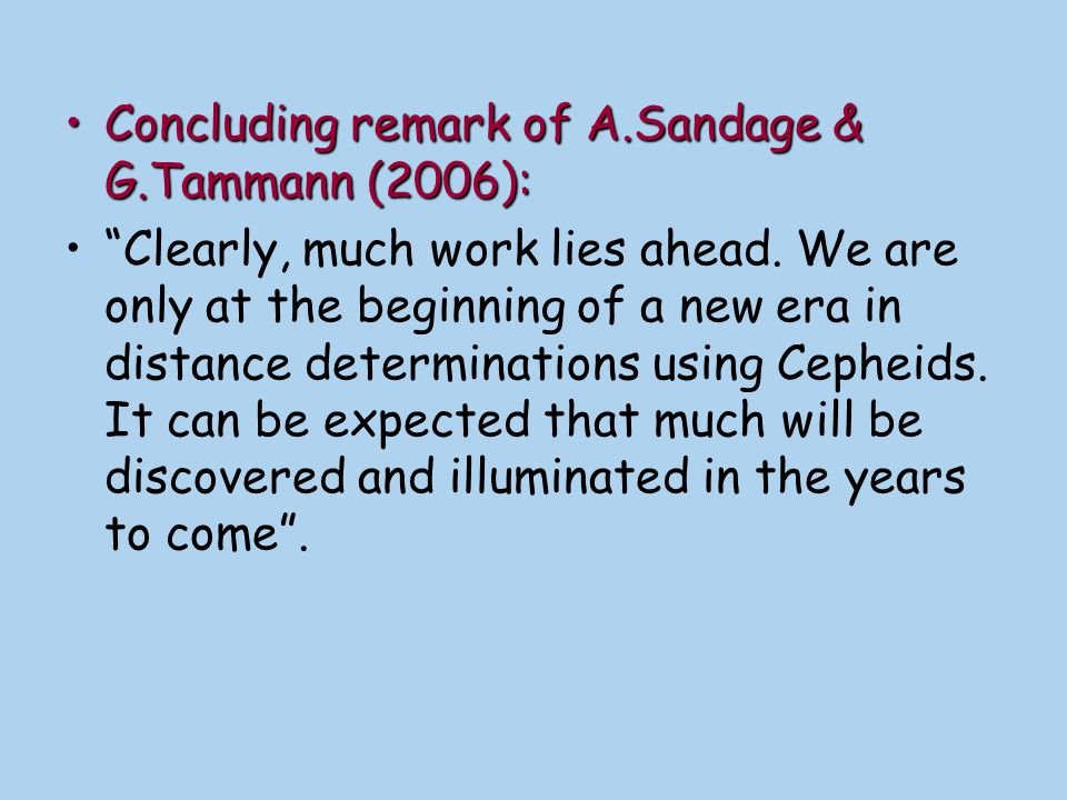 Concluding remark of A.Sandage & G.Tammann (2006):