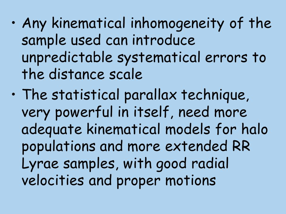 Any kinematical inhomogeneity of the sample used can introduce unpredictable systematical errors to the distance scale