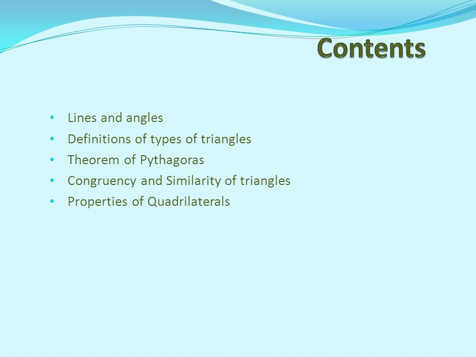 Contents Lines and angles Definitions of types of triangles