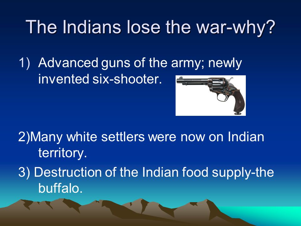 The Indians lose the war-why
