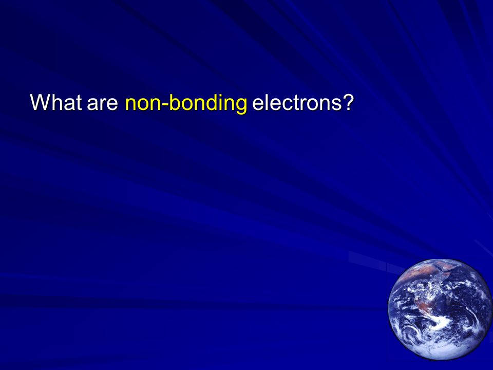 What are non-bonding electrons