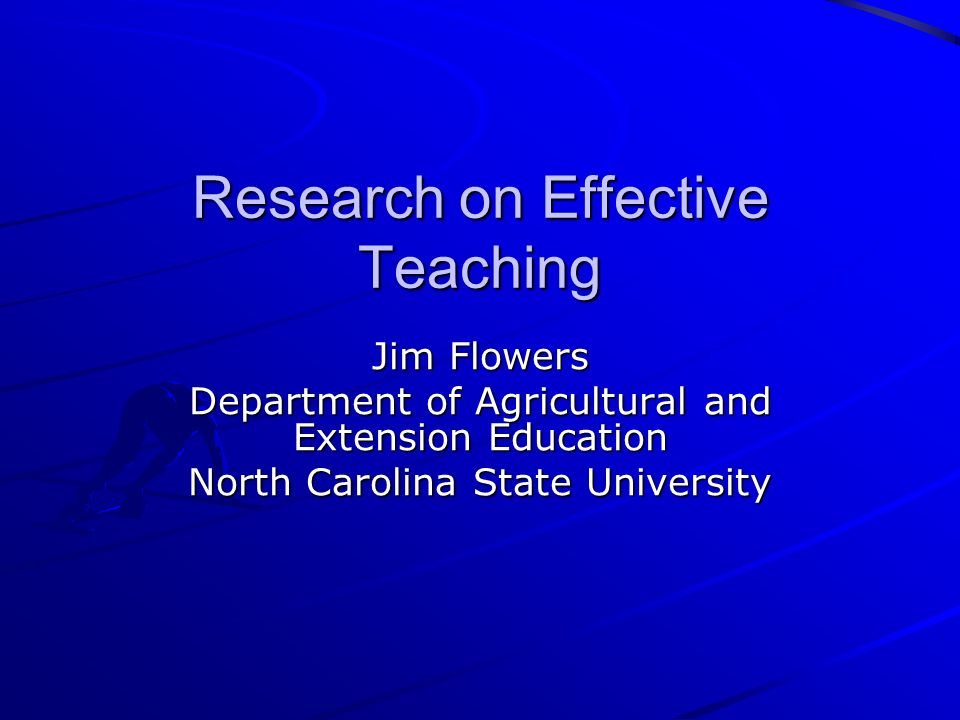 Research on Effective Teaching