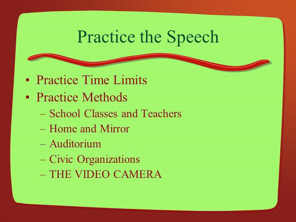 Practice the Speech Practice Time Limits Practice Methods