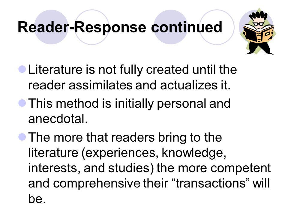 Reader-Response continued
