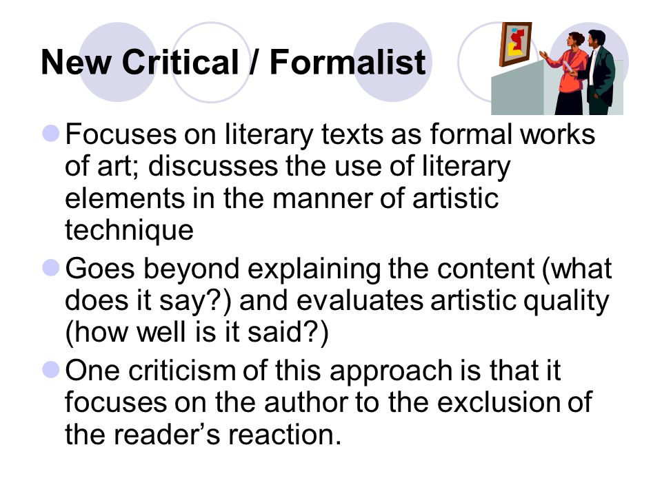 New Critical / Formalist