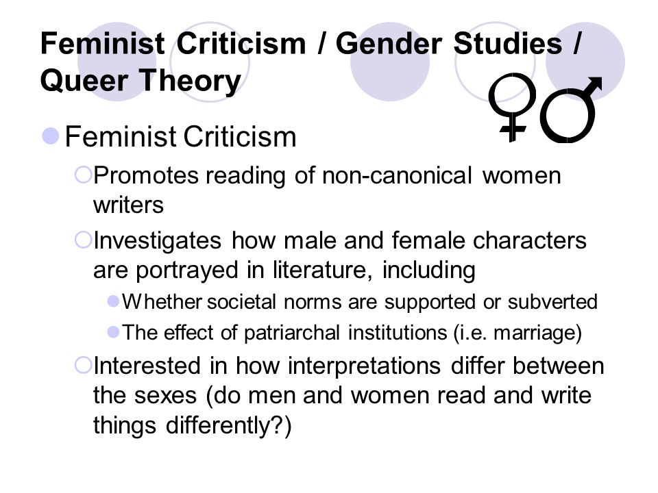 Feminist Criticism / Gender Studies / Queer Theory