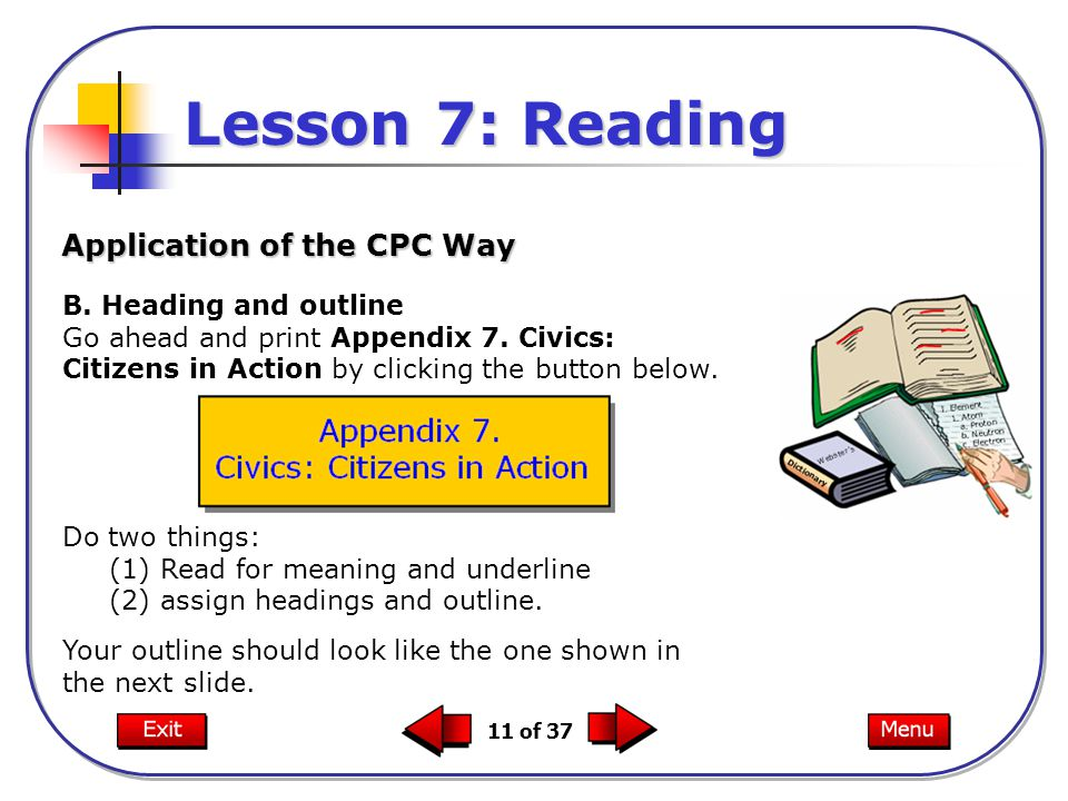 Lesson 7: Reading Application of the CPC Way B. Heading and outline