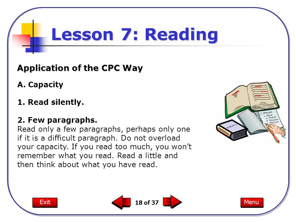 Lesson 7: Reading Application of the CPC Way A. Capacity