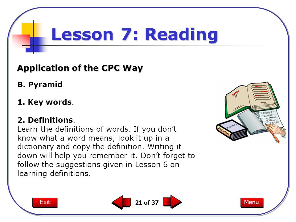 Lesson 7: Reading Application of the CPC Way B. Pyramid 1. Key words.