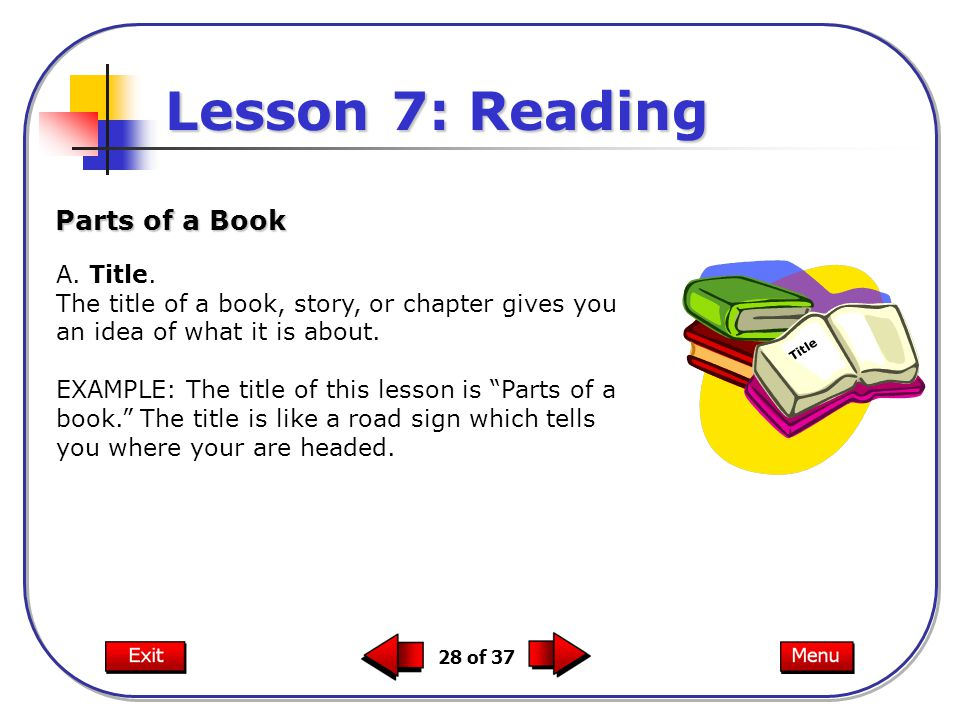 Lesson 7: Reading Parts of a Book A. Title.