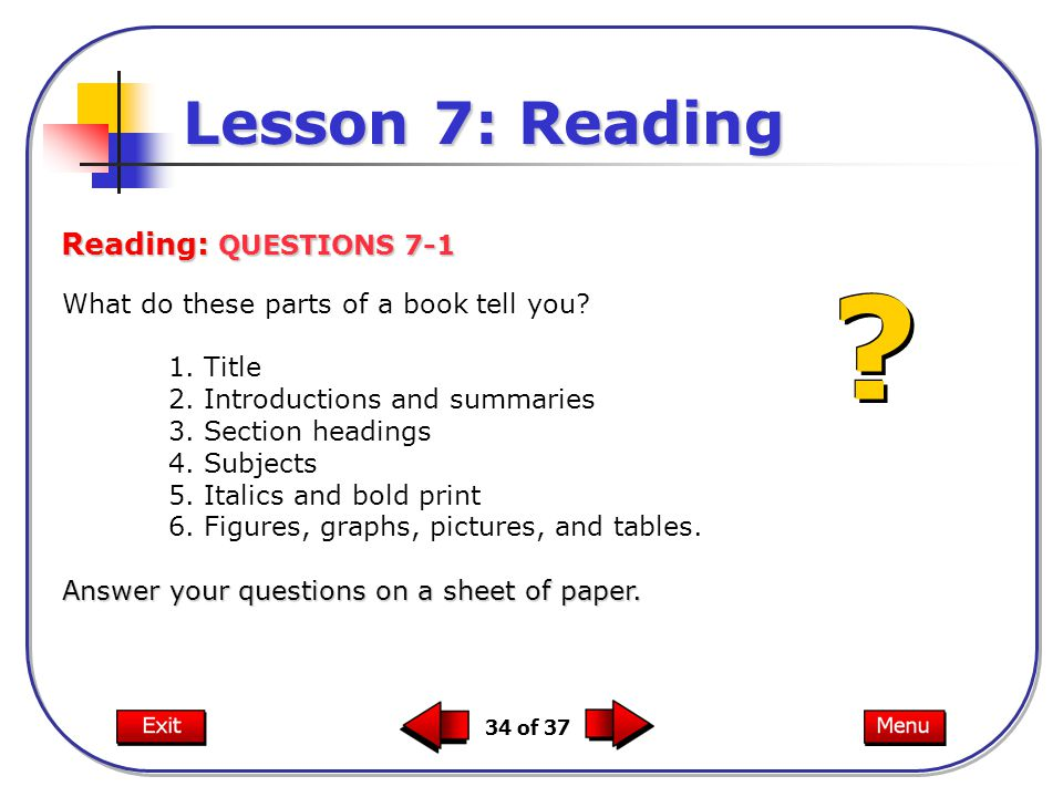 Lesson 7: Reading Reading: QUESTIONS 7-1