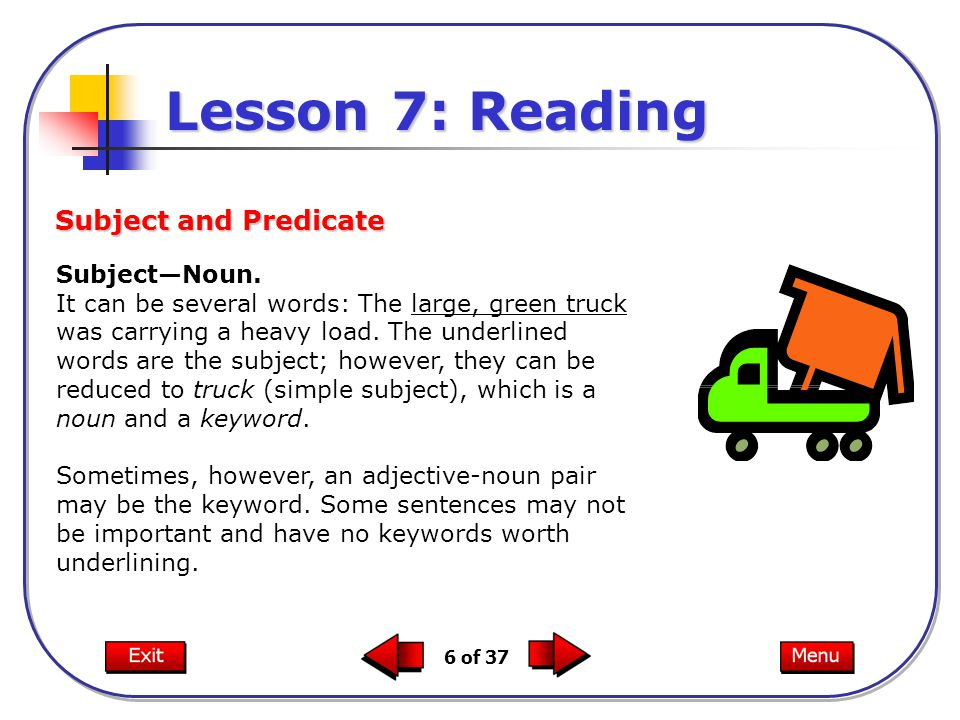 Lesson 7: Reading Subject and Predicate Subject—Noun.