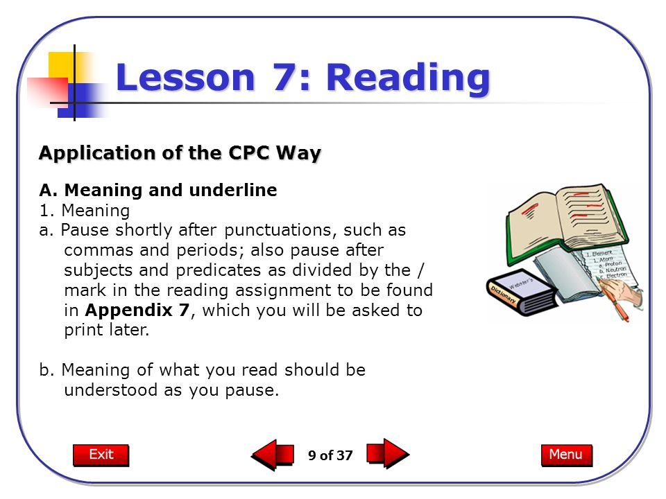 Lesson 7: Reading Application of the CPC Way Meaning and underline