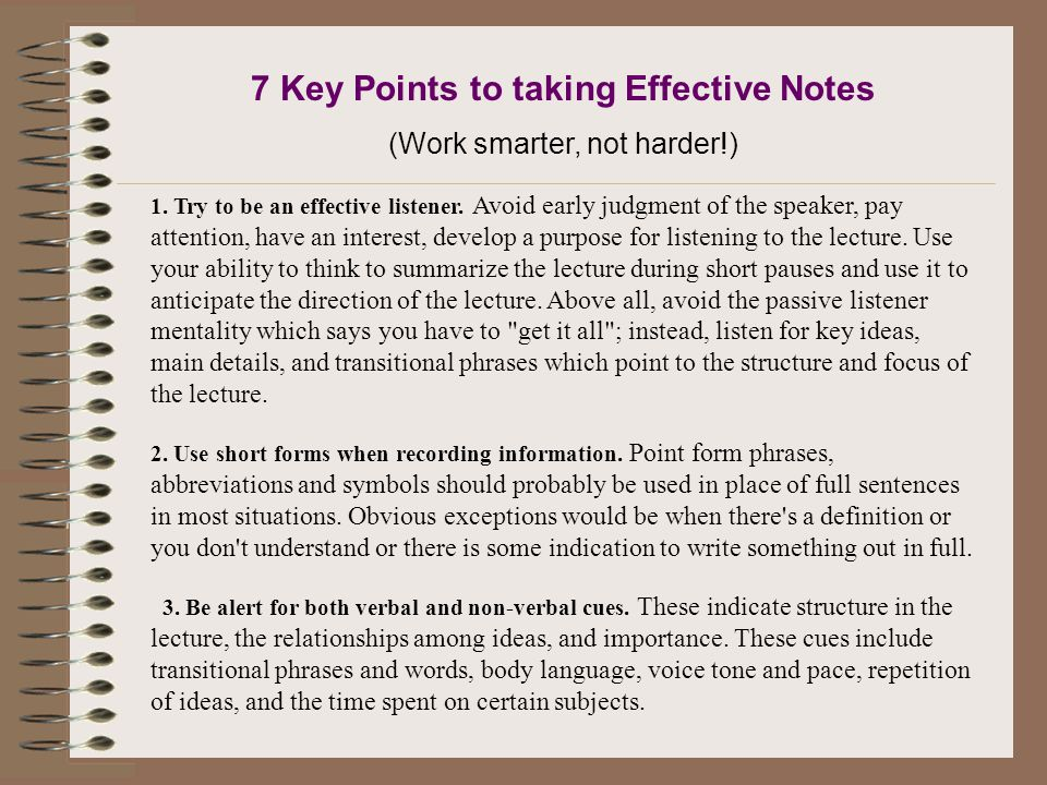 7 Key Points to taking Effective Notes