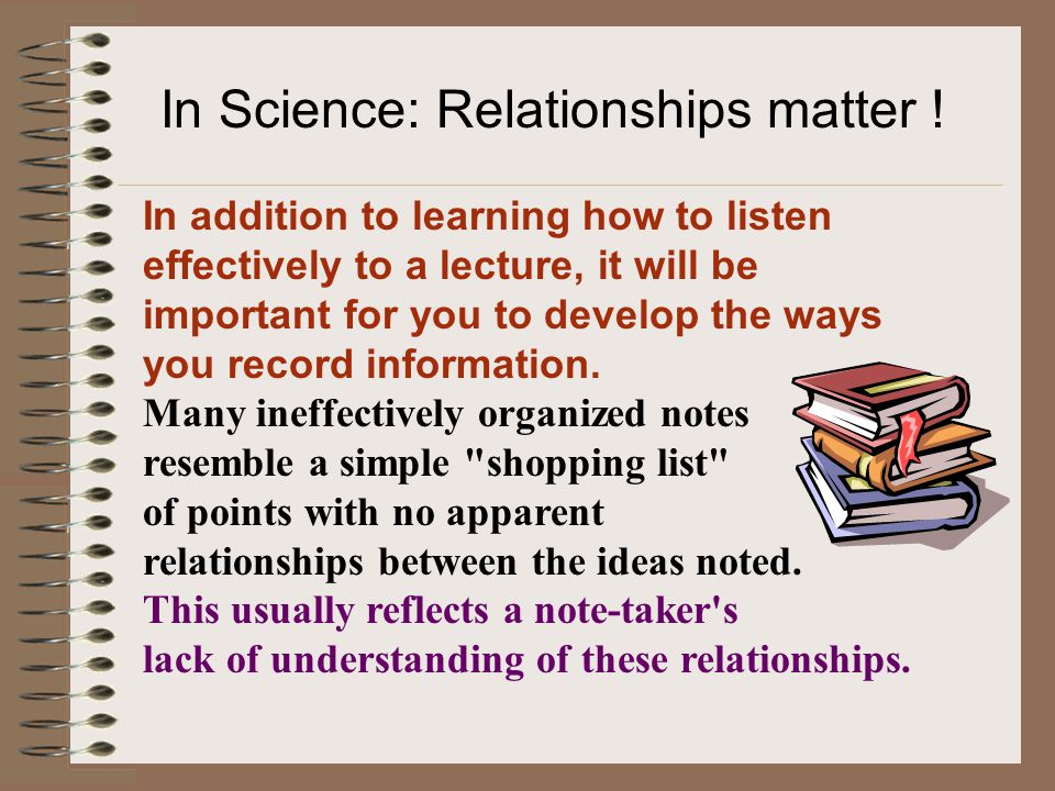 In Science: Relationships matter !