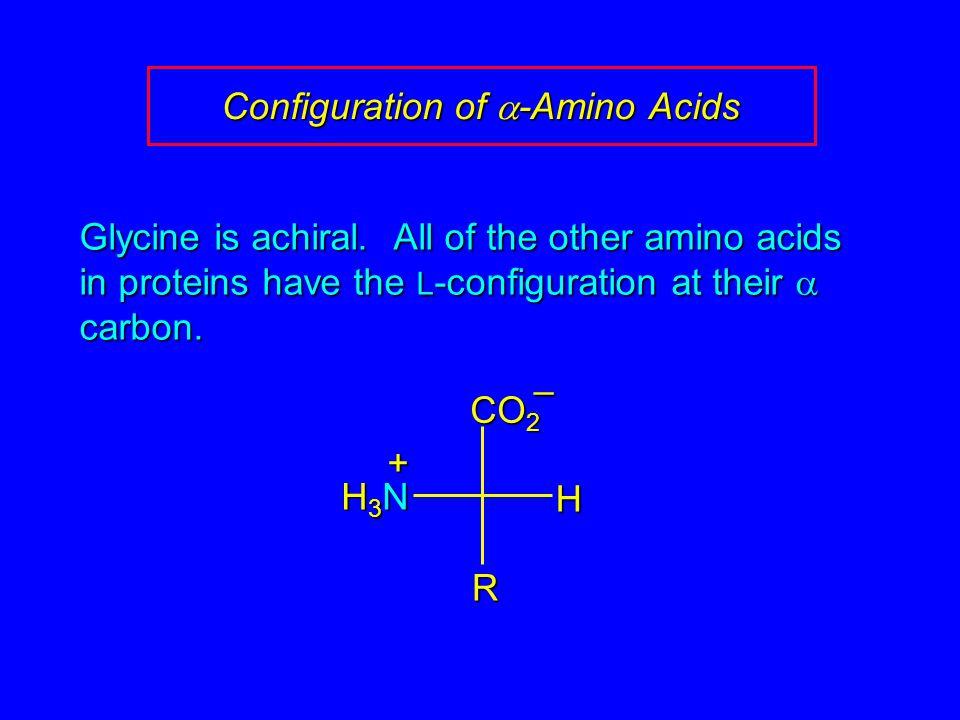 Configuration of a-Amino Acids