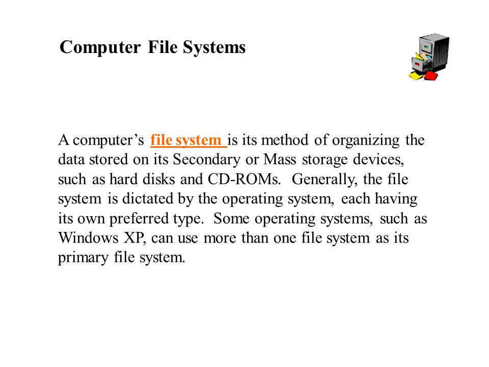 Computer File Systems