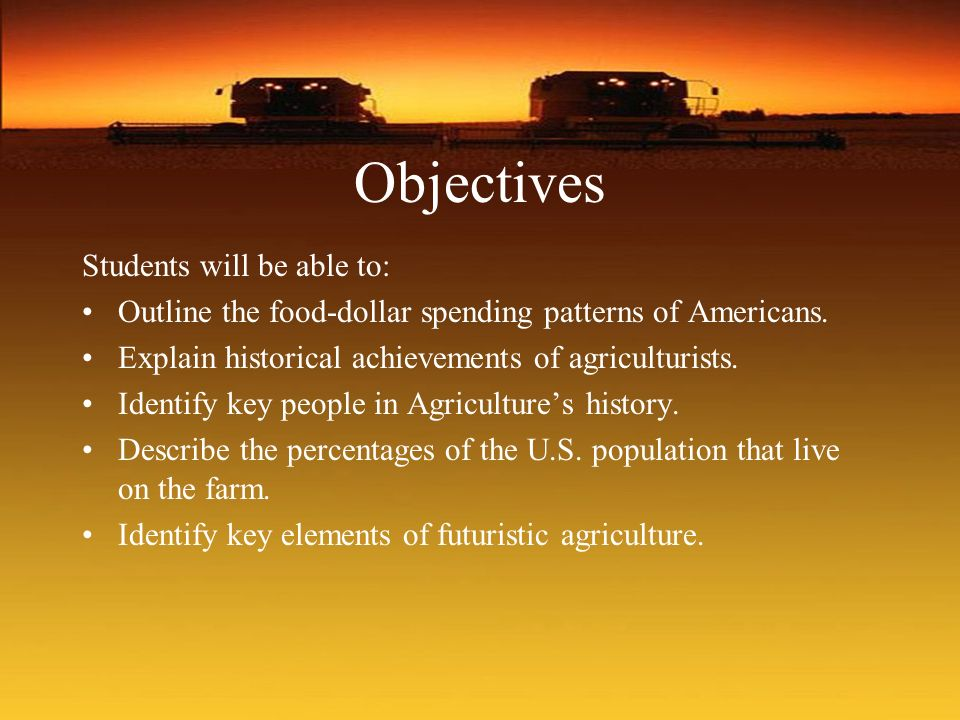 Objectives Students will be able to: