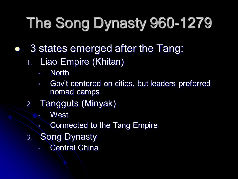 The Song Dynasty 960-1279 3 states emerged after the Tang: