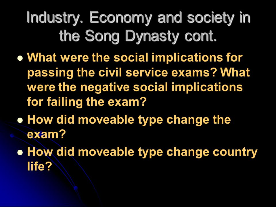 Industry. Economy and society in the Song Dynasty cont.