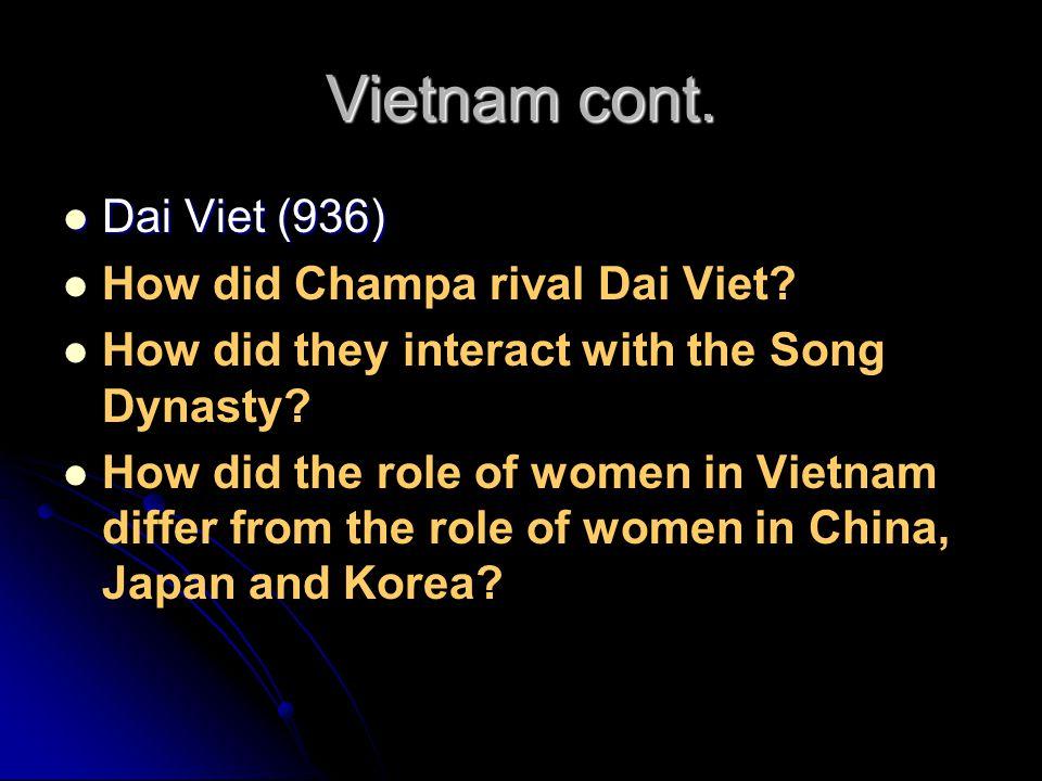 Vietnam cont. Dai Viet (936) How did Champa rival Dai Viet