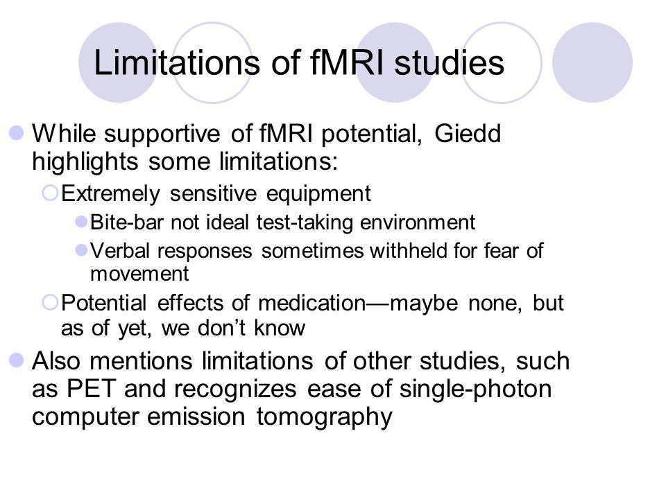 Limitations of fMRI studies