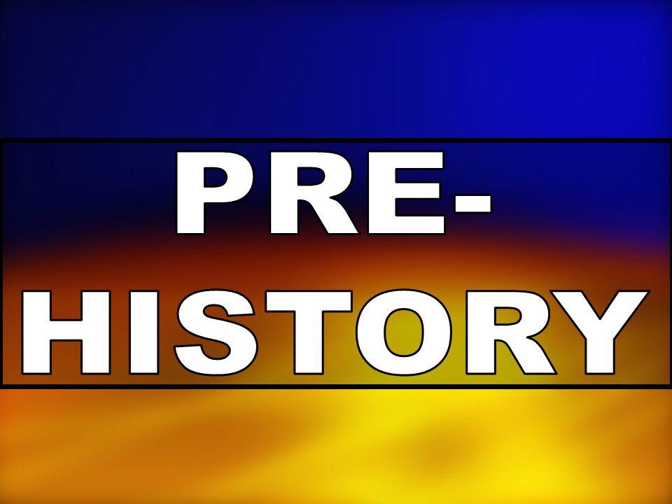 PRE- HISTORY