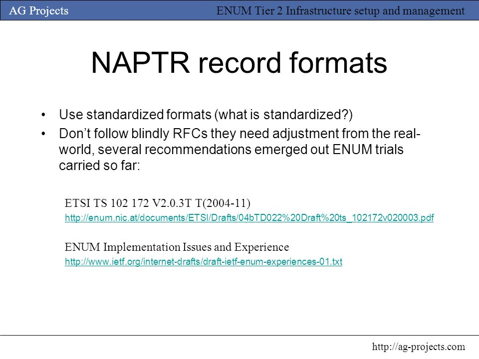 NAPTR record formats Use standardized formats (what is standardized )