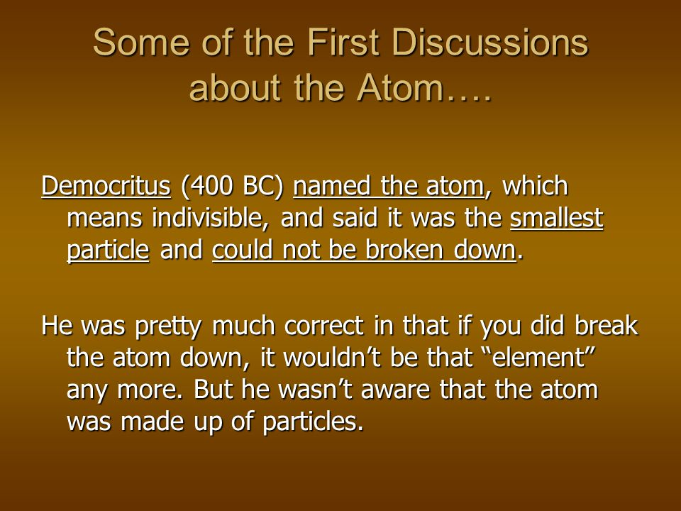 Some of the First Discussions about the Atom….