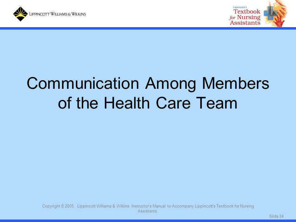 Communication Among Members of the Health Care Team