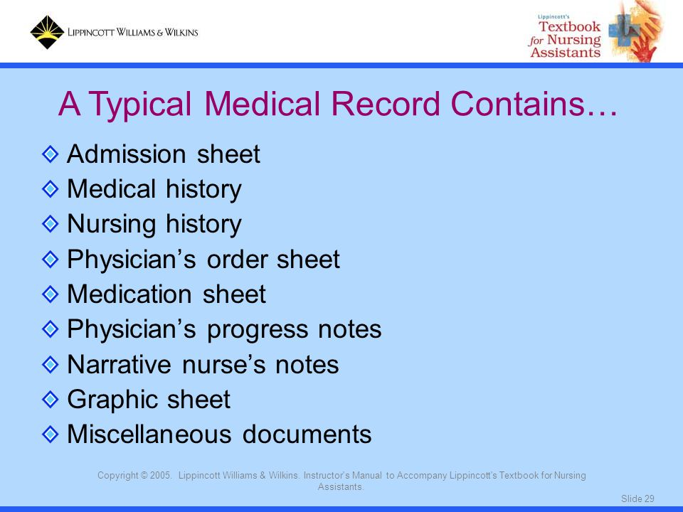 A Typical Medical Record Contains…