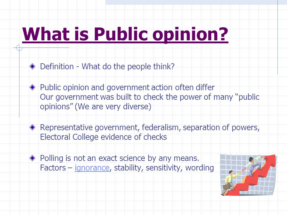 What is Public opinion Definition - What do the people think