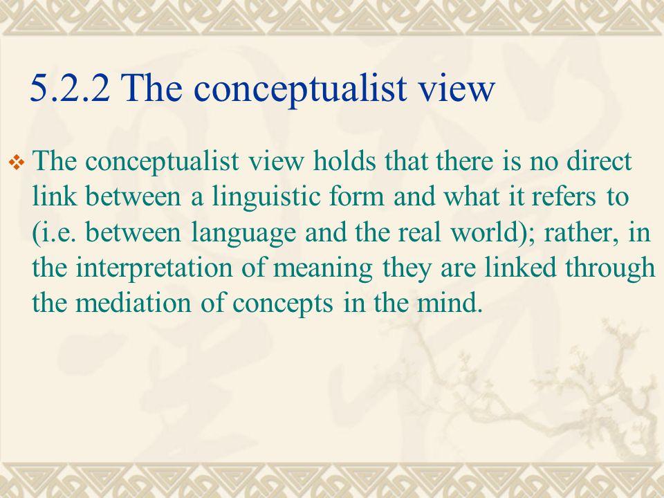 5.2.2 The conceptualist view