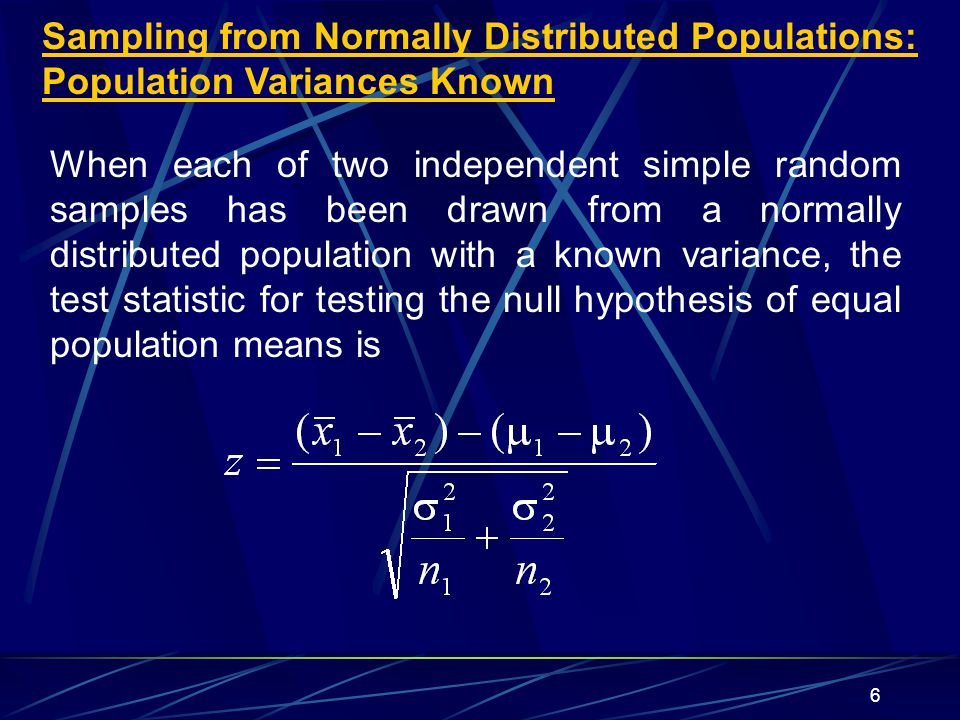 Sampling from Normally Distributed Populations: Population Variances Known