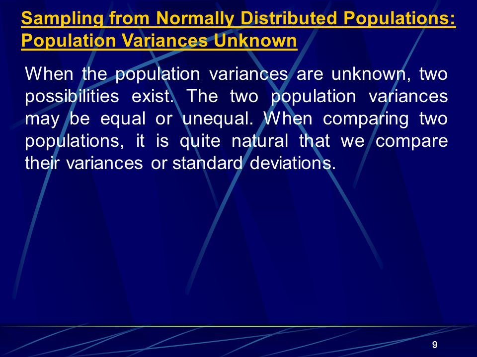 Sampling from Normally Distributed Populations: Population Variances Unknown