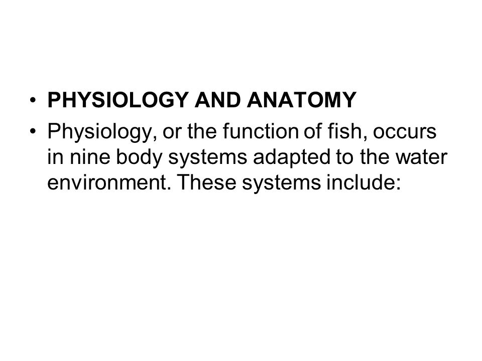 PHYSIOLOGY AND ANATOMY