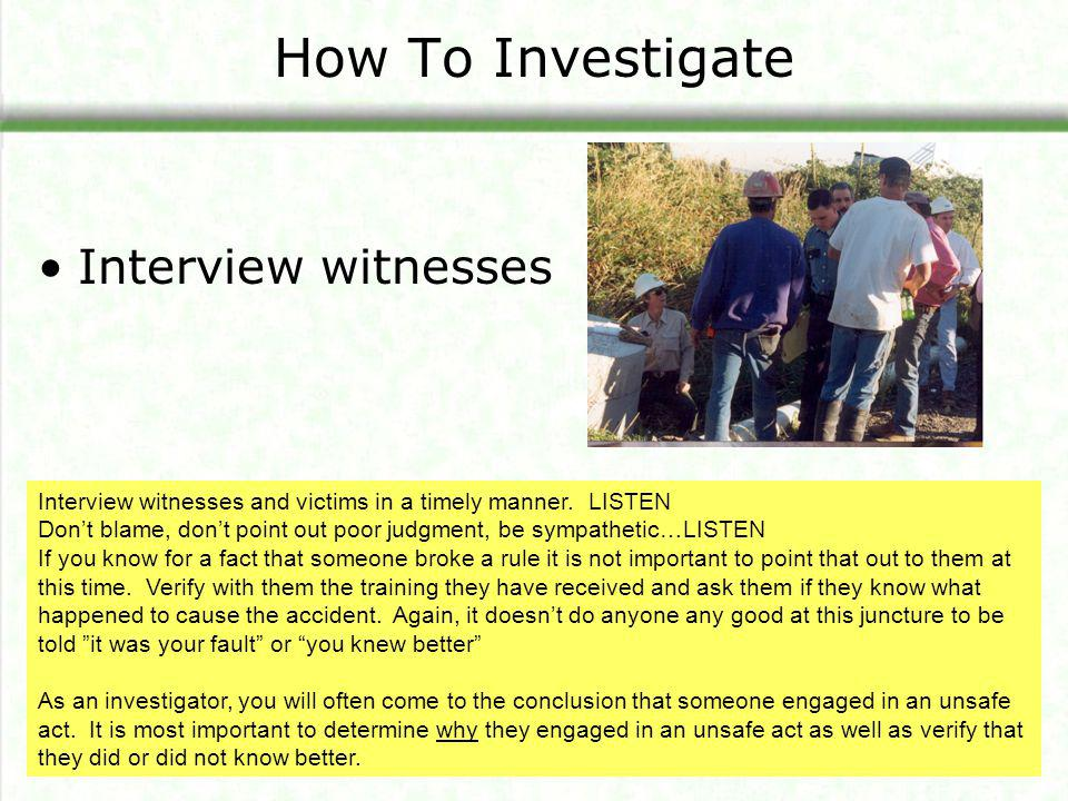How To Investigate Interview witnesses