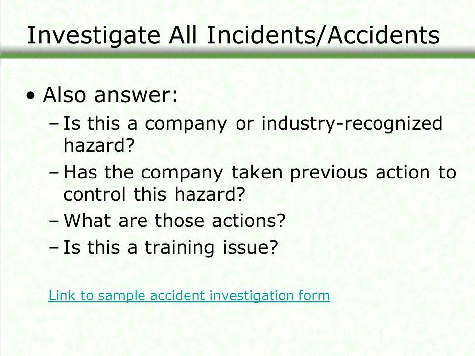 Investigate All Incidents/Accidents
