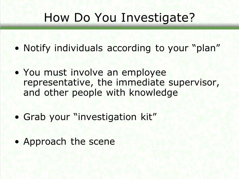 How Do You Investigate Notify individuals according to your plan