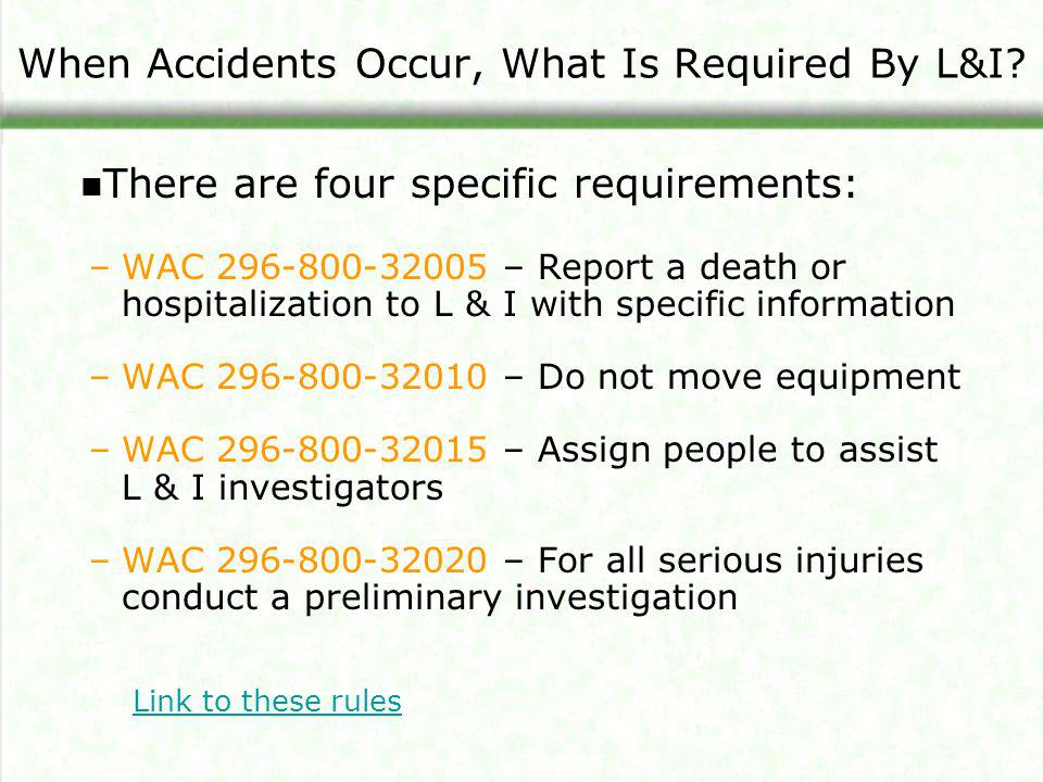 When Accidents Occur, What Is Required By L&I